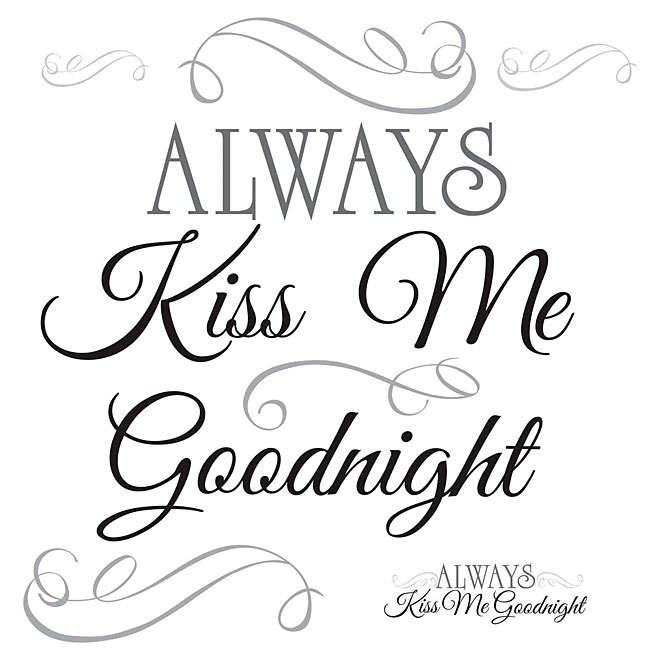 Appliqué mural autocollant «Always Kiss Me Goodnight»