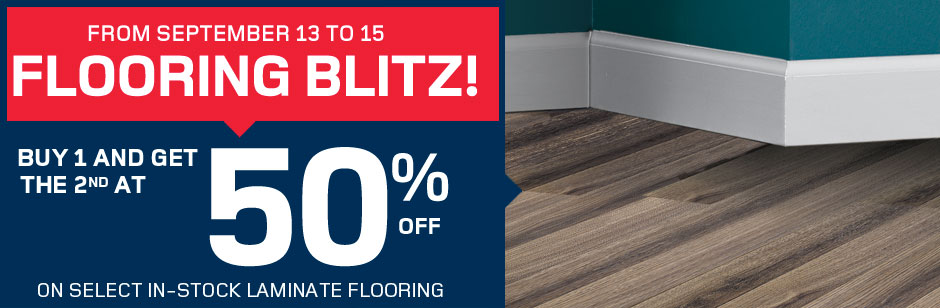 Buy 1 and get the 2nd at 50% off, on select in-stock laminate flooring