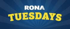 RONA TUESDAYS promo