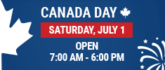 We are OPEN on Canada Day, from 7:00 AM to 6:00 PM