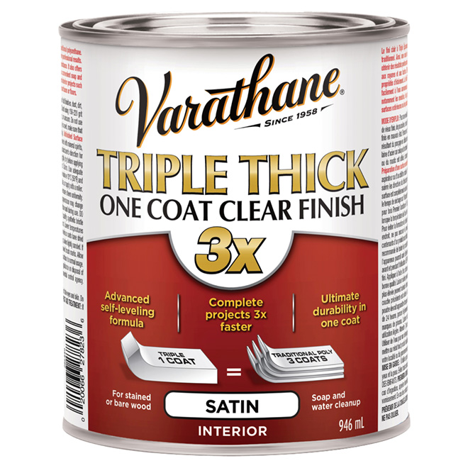 """Triple Thick"" One Coat Clear Satin Finish"