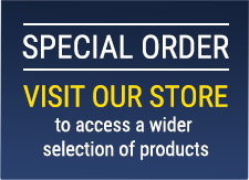 Special order - Visit our store to access a wider selection of products